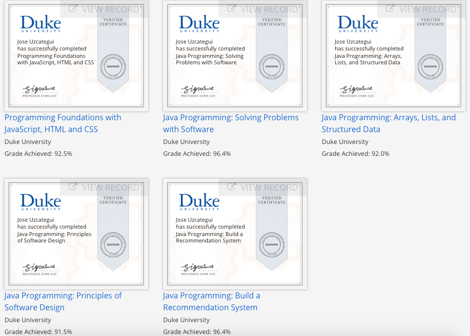 Various certificates from the Java Programming and Software Engineering Fundamentals Specialization
